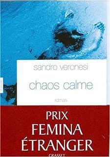 Chaos calme, Veronesi, Sandro