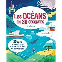 Les océans en 30 secondes