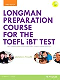 Longman Preparation Course for the TOEFL iBT Test with Answer Key