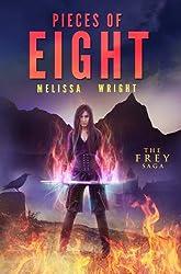 The Frey Saga Book II: Pieces of Eight (English Edition)