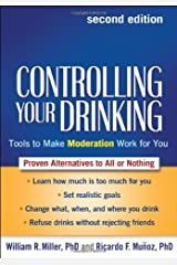 Controlling Your Drinking, Second Edition: Tools to Make Moderation Work for You Paperback