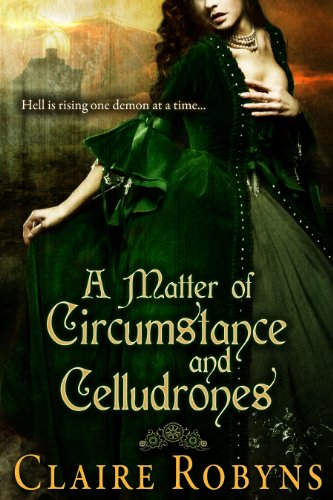 A Matter of Circumstance and Celludrones (Dark Matters Book 1) by [Robyns, Claire]