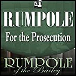 Rumpole for the Prosecution | John Mortimer