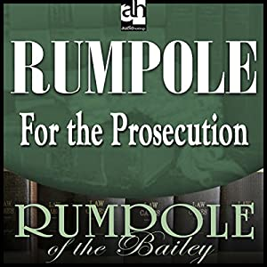 Rumpole for the Prosecution Audiobook