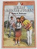 Wendy and the Bullies, Nancy K. Robinson, 0590329758