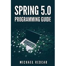 SPRING 5.0 PROGRAMMING GUIDE