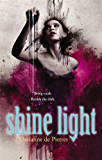 Shine Light (Night Creatures Trilogy)