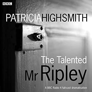 The Talented Mr Ripley (Dramatised) Radio/TV Program