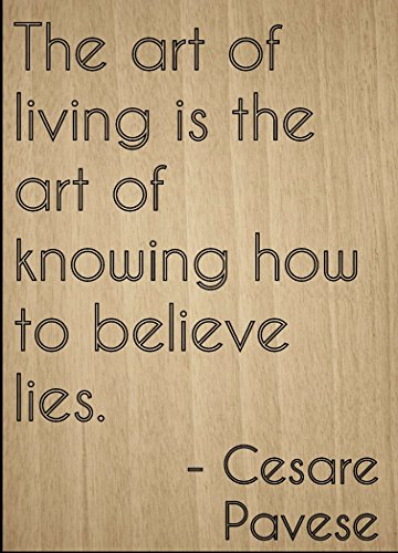 the-art-of-living-is-the-art-of-knowing-quote-by-cesare-pavese-laser-engraved-on-wooden-plaque-size-