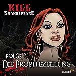 Die Prophezeihung (Kill Shakespeare 2) | Conor McCreery,Anthony Del Col