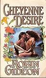 Cheyenne Desire, Robin Gideon, 0821748084