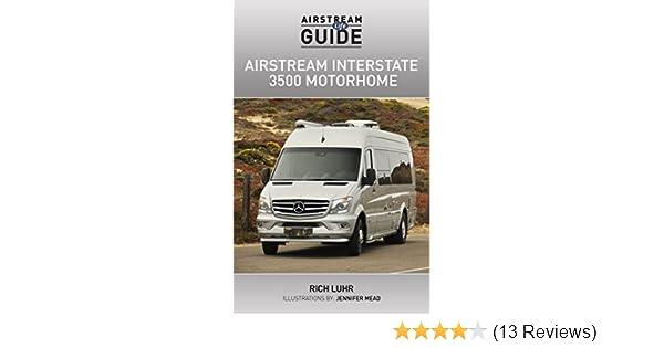 amazon com airstream life guide airstream interstate 3500 rh amazon com 2012 airstream interstate owners manual 2011 airstream interstate owners manual