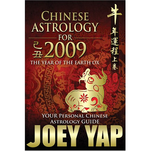 Chinese Astrology for 2009 Joey Yap