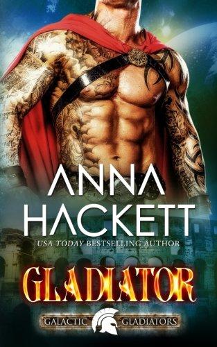 Gladiator (Galactic Gladiators) (Volume 1)