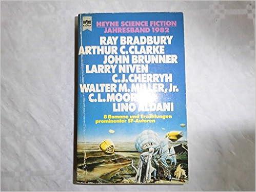 Wolfgang Jeschke (Hrsg.) - Heyne Science Fiction Jahresband 1982
