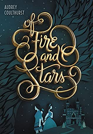 book cover of Of Fire and Stars