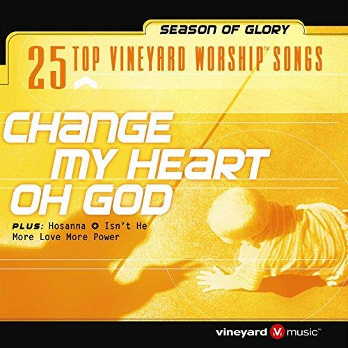 Vineyard - 25 Top Vineyard Worship Songs [Change My Heart Oh God] (2002)