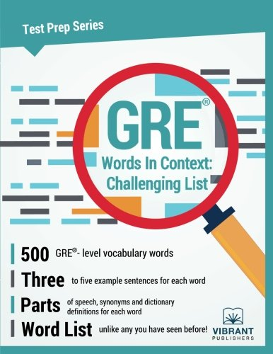 GRE Words In Context: Challenging List (Test Prep Series) (Volume 15)