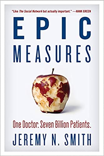 image for Epic Measures: One Doctor. Seven Billion Patients.