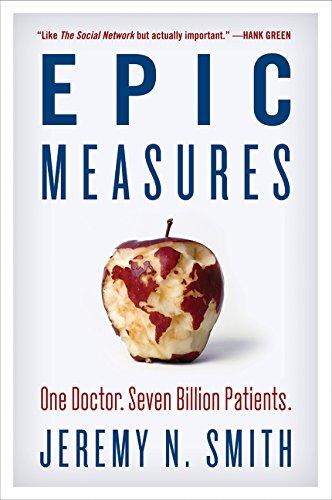 Epic Measures  One Doctor. Seven Billion Patients.