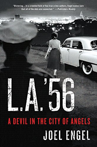 L.A. '56: A Devil in the City of - Co 56