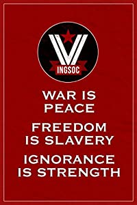 Amazon.com: INGSOC War Is Peace Freedom Is Slavery