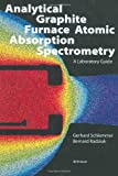 Laboratory Guide to Graphite Furnace Analytical Atomic Spectroscopy, Schlemmer, G., 3764357703
