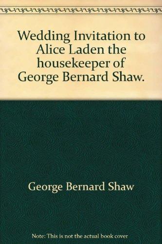 Wedding Invitation to Alice Laden the housekeeper of George Bernard Shaw.