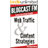 Web Traffic & Content Strategies