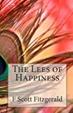 The Lees of Happiness, F. Scott Fitzgerald, 1495413268