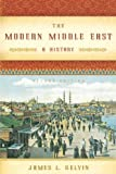 The Modern Middle East: A History by James L. Gelvin (2007-08-29)