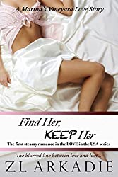 Find Her, Keep Her (LOVE in the USA, #1): A Martha's Vineyard Love Story (English Edition)