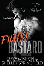 Filthy Bastard (Grim Bastards MC Book 2)