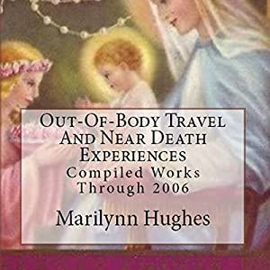 Near Death And Out-Of-Body Experiences (Auspicious Births And Deaths) Audiobook
