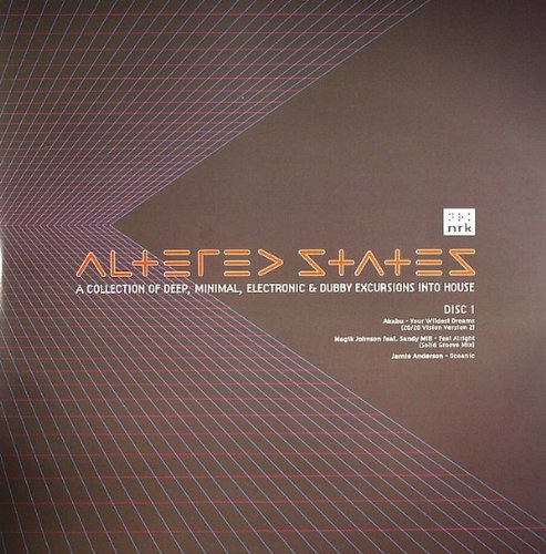 - Altered States (A Collection Of Deep, Minimal, Electronic & Dubby Excursions Into House)