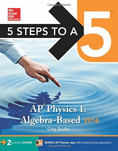 5 Steps to a 5 AP Physics 1 2016 (5 Steps to a 5 on the Advanced Placement Examinations Series) (Ap Physics 1 2015 compare prices)