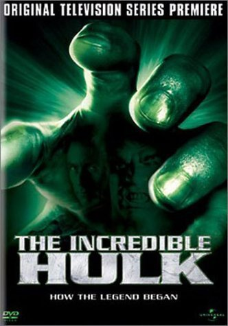 The Incredible Hulk - Original Television Premiere by Universal Studios by Kenneth Johnson
