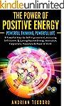 The Power of Positive Energy: Powerfu...