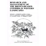 img - for Research and management of the Brown-Headed Cowbird in Western landscapes: Proceedings of a symposium of Partners in Flight-Research Working Group, U.S. ... October 1997 (Studies in avian biology) book / textbook / text book
