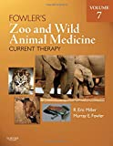 Fowler's Zoo and Wild Animal Medicine Current Therapy, Volume 7, 1e