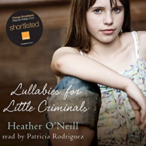 Lullabies for Little Criminals Hörbuch
