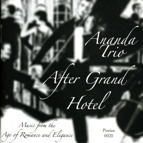 After Grand Hotel: Music from the Age of Romance and ()
