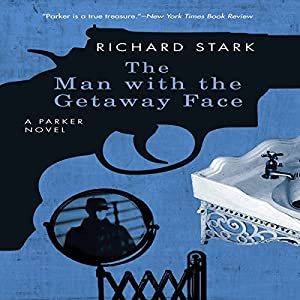 The Man with the Getaway Face Audiobook
