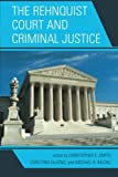 img - for The Rehnquist Court and Criminal Justice book / textbook / text book