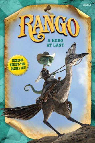 Rango: A Hero at Last