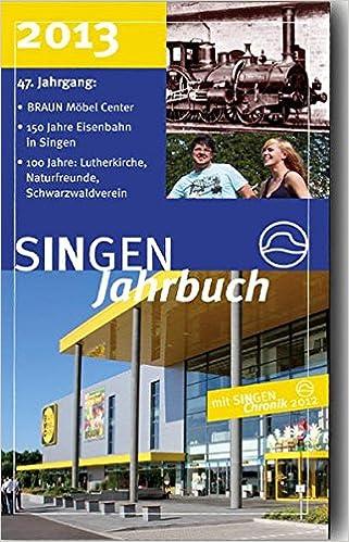 Möbel braun möbel in singen : SINGEN Jahrbuch 2013 mit SINGEN Chronik 2012: Schwerpunkte: BRAUN ...