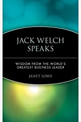 Jack Welch Speaks: Wisdom from the World's Greatest Business Leader Paperback