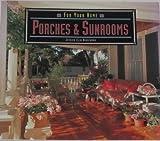 Porches and Sunrooms, Jessica E. Hirschman, 1567992749