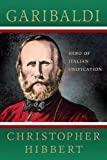 img - for Garibaldi: Hero of Italian Unification book / textbook / text book
