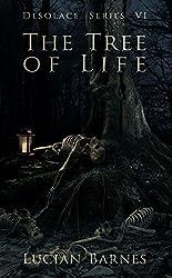 The Tree of Life: Desolace Series VI